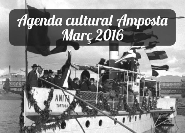 Agenda Cultural Amposta Març 2016
